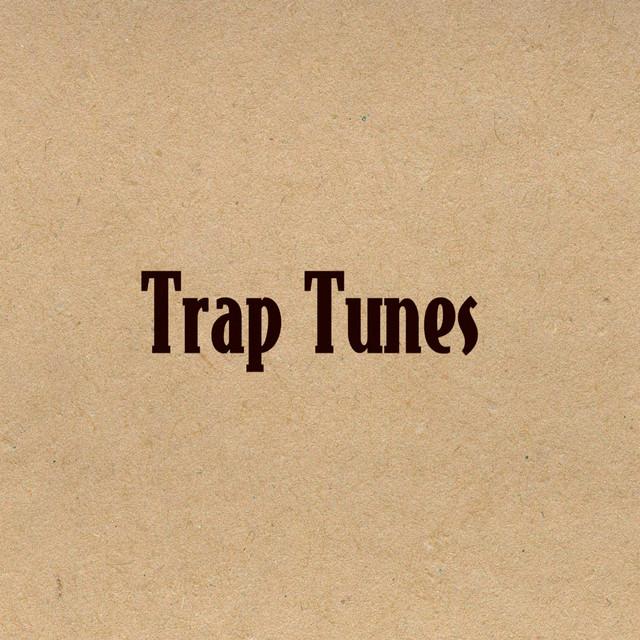 Trap Tunes