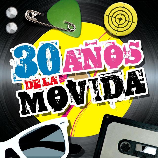 Various Artists 30 Años De La Movida album cover
