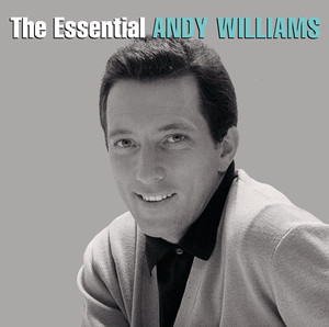 The Essential Andy Williams - Andy Williams