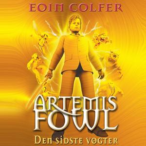 Artemis Fowl, bind 8: Den sidste vogter (uforkortet) Audiobook