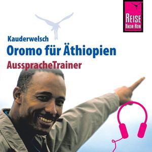 Reise Know-How Kauderwelsch AusspracheTrainer Oromo für Äthiopien