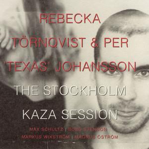 The Stockholm Kaza Session album