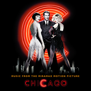 Chicago - Music From The Miramax Motion Picture album