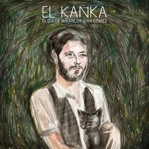 El Día de Suerte de Juan Gómez - El Kanka