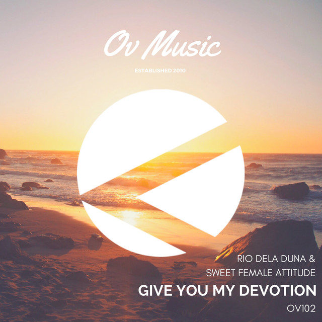 Give You My Devotion