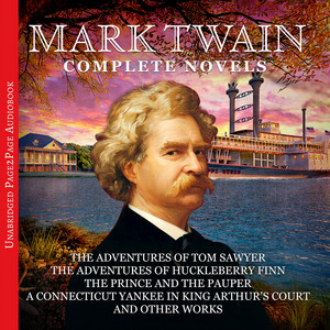 Mark Twain: The Complete Novels Audiobook