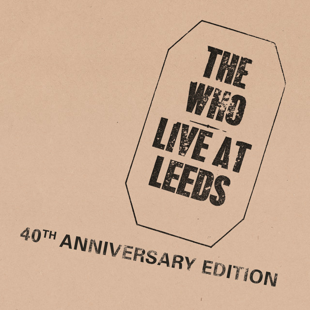 Live At Leeds (2010 Super Deluxe Edition)