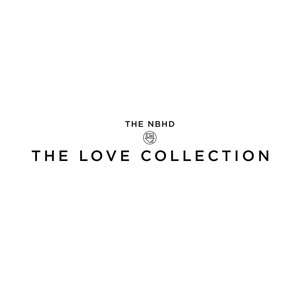 The Love Collection - The Neighbourhood