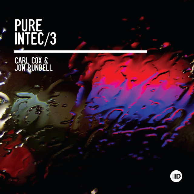 Pure Intec 3 (Mixed by Carl Cox & Jon Rundell)