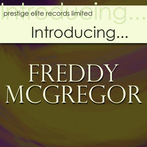 Introducing….Freddy McGregor album
