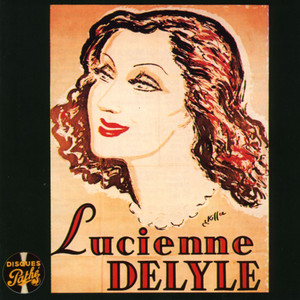 Collection disques Pathé - Lucienne Delyle