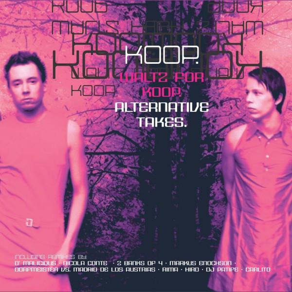 Waltz for Koop - Alternative Takes