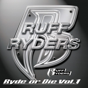 Ruff Ryders, The LOX, DMX, Drag‐On, Eve Ryde Or Die cover
