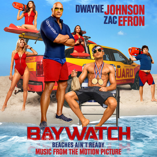Baywatch (Music From The Motion Picture)