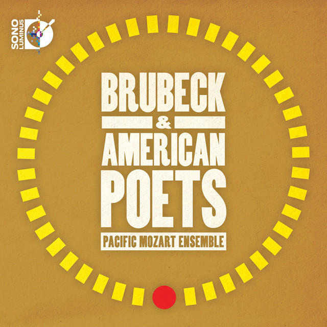 Brubeck & American Poets: Pacific Mozart Ensemble