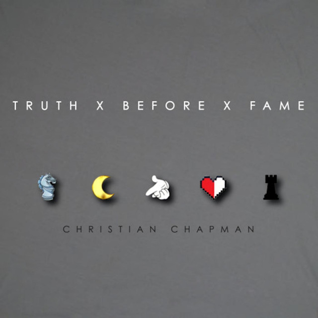 Truth X Before X Fame