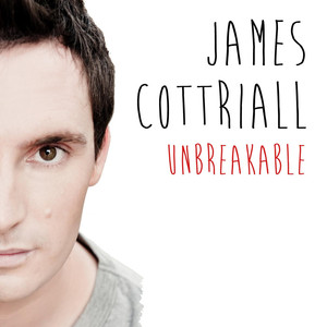 Unbreakable - James Cottriall
