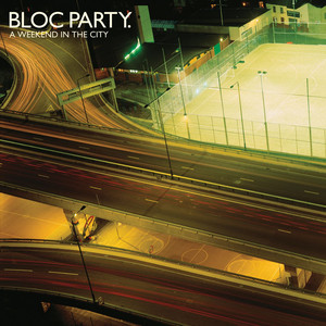 A Weekend In The City  - Bloc Party