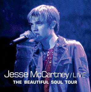Live / Beautiful Soul Tour  - Jesse Mccartney