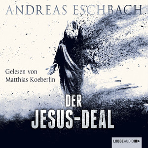 Der Jesus-Deal (Ungekürzt) Audiobook