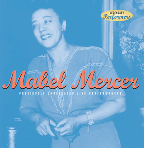 Mabel Mercer: Previously Unreleased Live Performances album