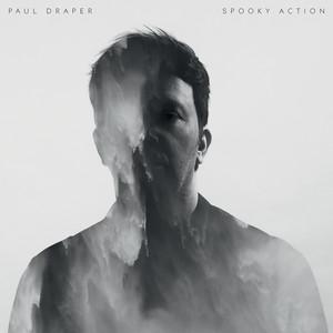 Paul Draper - Spooky Action