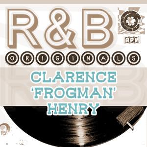 Clarence 'Frogman' Henry: R & B Originals album