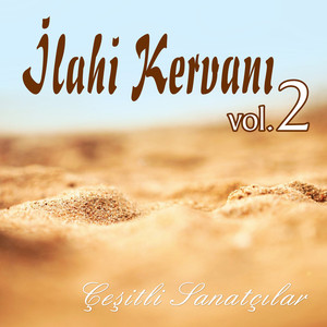 İlahi Kervanı, Vol.2 Albümü