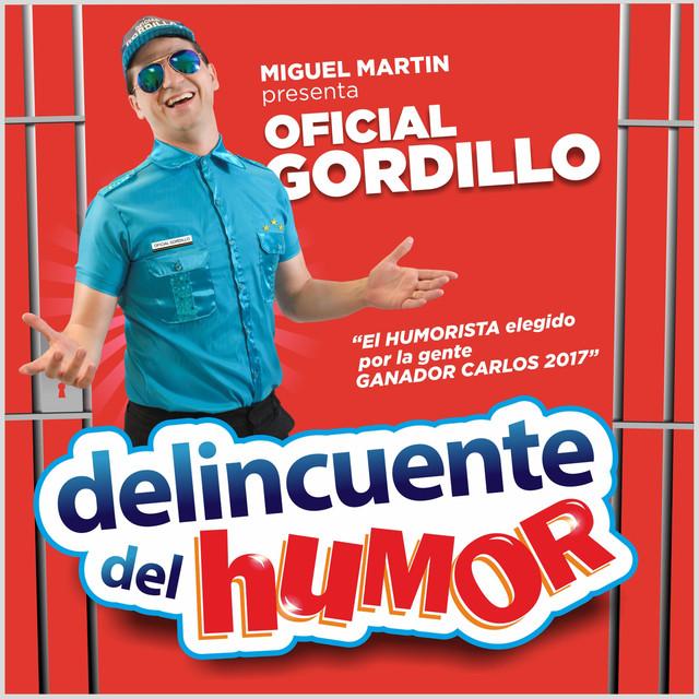 Album cover for Delincuente Del Humor by Miguel Martin