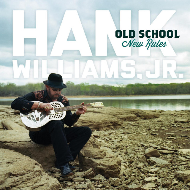 Hank Williams, Jr. Old School New Rules album cover