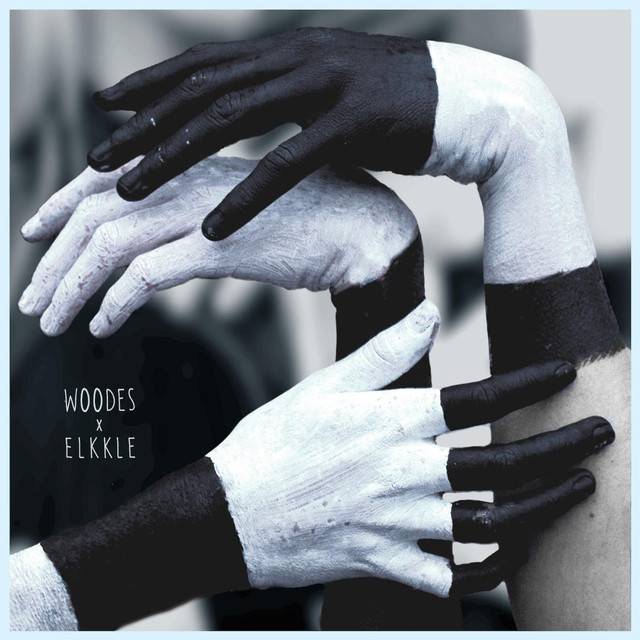 Woodes x Elkkle