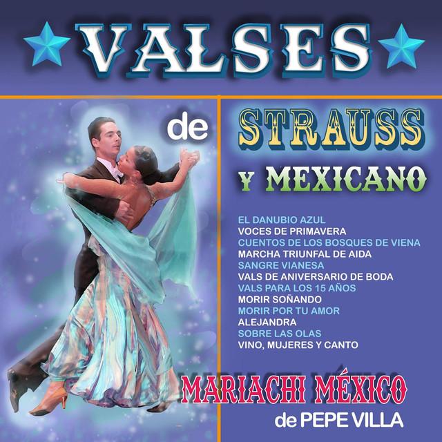 Valses de Strauss y Mexicanos