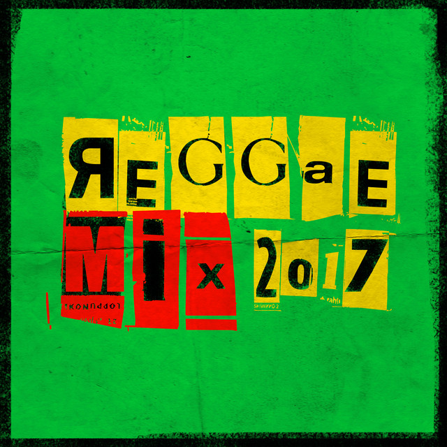 Reggae Mix 2017 by Various Artists on Spotify