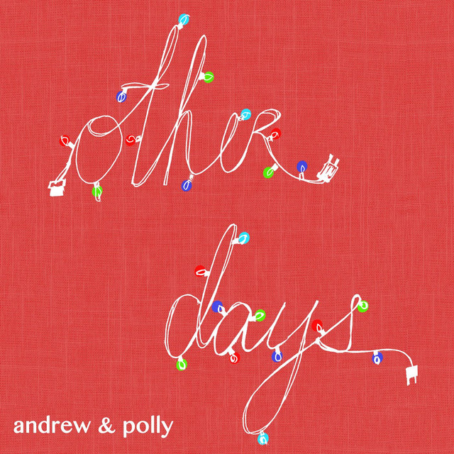 Other Days by Andrew & Polly