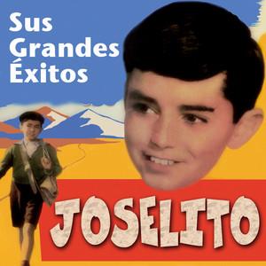 Sus Grandes Exitos - Joselito
