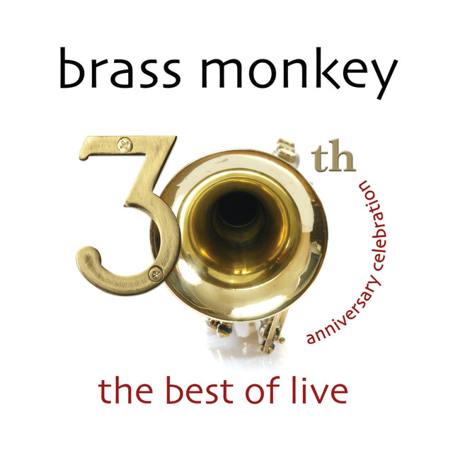 Brass Monkey tickets and 2019 tour dates