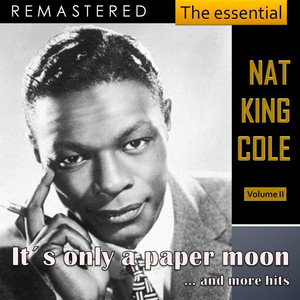 The Essential Nat King Cole, Vol. 2 (Live - Remastered) album