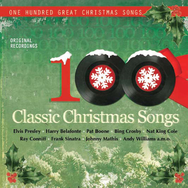 100 classic christmas songs by various artists on spotify - Classical Christmas Songs