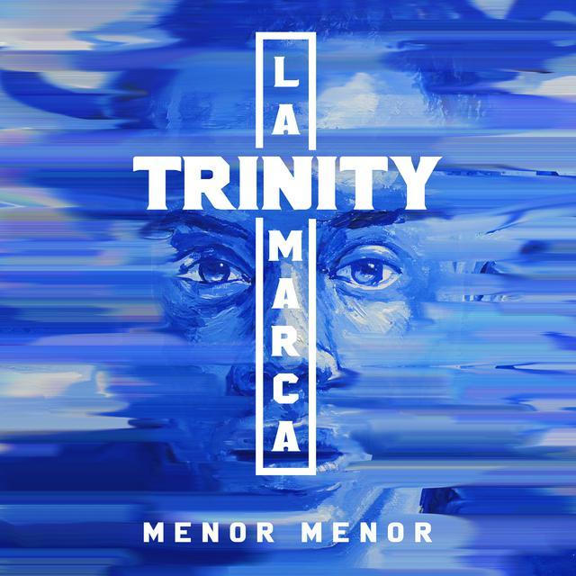 Album cover for Trinity La Marca by Menor Menor