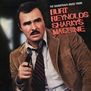 Sharky's Machine (The Soundtrack Music From Burt Reynolds Sharky's Machine)