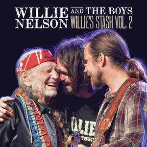 Willie and the Boys: Willie's Stash Vol. 2 Albümü