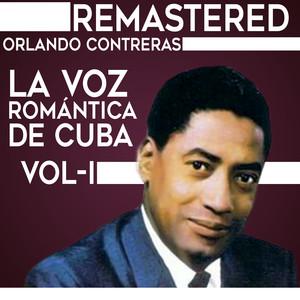 La voz romántica de Cuba, Vol. 1 (Remastered) album
