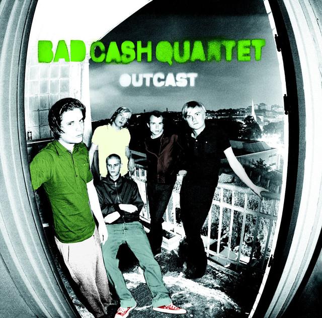 Skivomslag för Bad Cash Quartet: Outcast