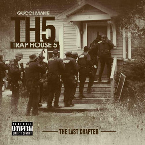 Trap House 5: The Last Chapter Albumcover