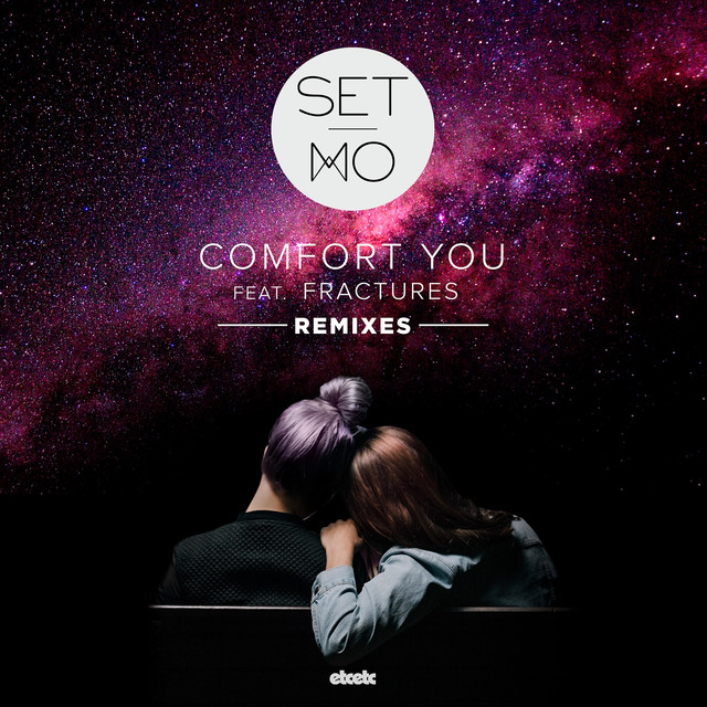 Comfort You (Remixes)