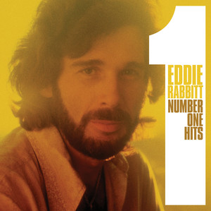 Number One Hits - Eddie Rabbitt