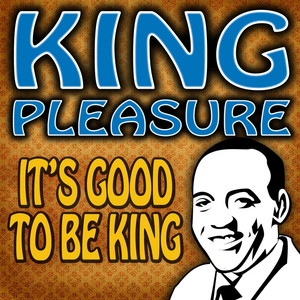 It's Good To Be King album