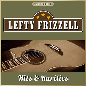Lefty Frizzell I'm an Old, Old Man (Tryin' to Live While I Can) cover