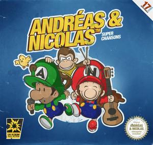 Super Chansons - Andreas Et Nicolas