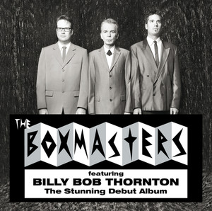 Billy Bob Thornton, The Boxmasters That Mountain cover